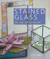 Stained Glass in an afternoon®