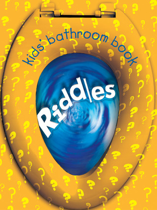Kids' Bathroom Book: Riddles