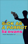 Sick as a Parrot (PI Grace Smith, #5)