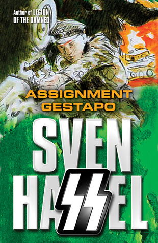 Assignment Gestapo(Legion of the Damned 5)