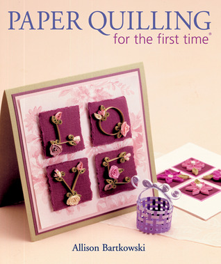 Paper Quilling for the First Time by Alli Bartkowski