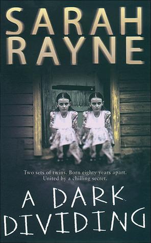 A Dark Dividing by Sarah Rayne