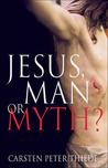 Jesus, Man or Myth?