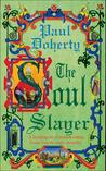 The Soul Slayer