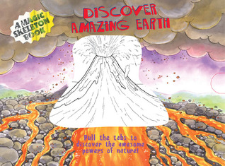 Discover Amazing Earth (A Magic Skeleton Book)