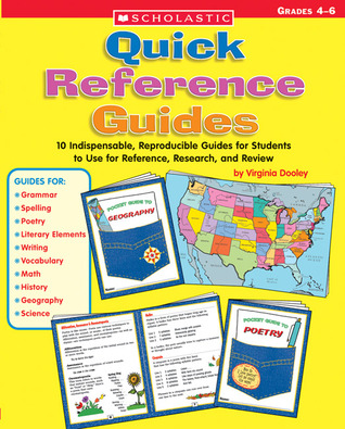 Quick Reference Guides Indispensable Reproducible Guides for Students to Use for Reference Research and Review