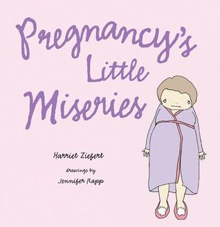 Pregnancy's Little Miseries