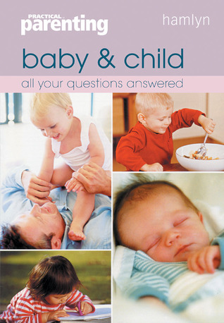 Baby  Child: All Your Questions Answered