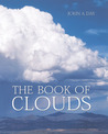 The Book of Clouds by John A. Day