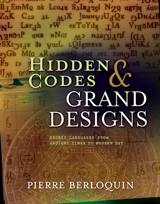 Hidden Codes & Grand Designs: A Codebreaker's Tour of Secret Societies