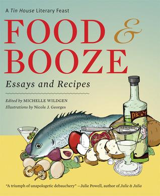 Food and Booze by Michelle Wildgen