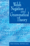 Download Welsh Negation and Grammatical Theory