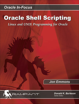 Oracle Shell Scripting: Linux and UNIX Programming for Oracle