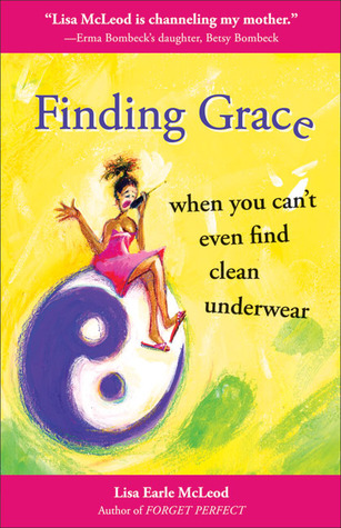 finding-grace-when-you-can-t-even-find-clean-underwear