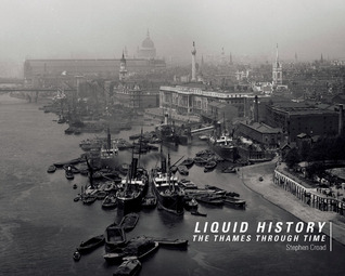 Liquid History: The Thames Through Time