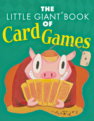 The Little Giant® Book of Card Games
