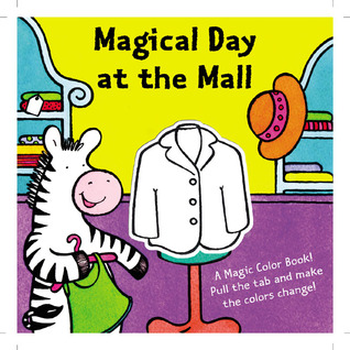 A Magic Color Book: Magical Day at the Mall