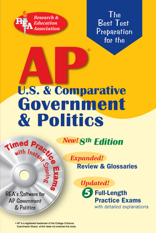 AP Government & Politics w/CD-ROM (REA) - The Best Test Prep: 8th Edition