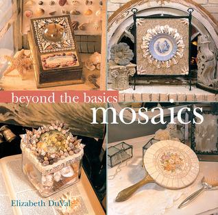 Beyond the Basics®: Mosaics