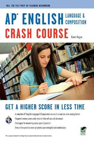 AP® English Language Composition Crash Course Book + Online
