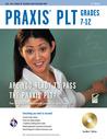 PRAXIS II PLT Grades 7-12, 3rd Edition w/CD-ROM (REA) - The Best Teachers' Test Prep for the PRAXIS