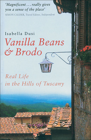 vanilla-beans-brodo-real-life-in-the-hills-of-tuscany