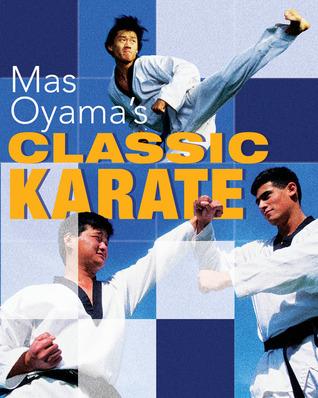 Mas Oyama's Classic Karate