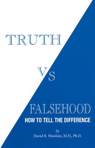 Truth vs. Falsehood by David R. Hawkins