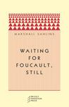 Waiting for Foucault, Still