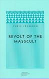 Revolt of the Masscult
