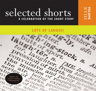Lots of Laughs! Vol. 18 (Selected Shorts Series)