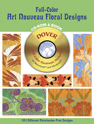 Full-Color Art Nouveau Floral Designs CD-ROM and Book