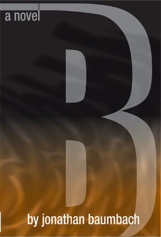B: A Novel