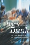 Back from the Brink: How Crises Spur Doctors to New Discoveries about the Brain