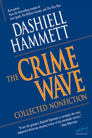 Crime Wave: Collected Nonfiction