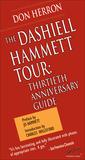 The Dashiell Hammett Tour: Thirtieth Anniversary Guidebook