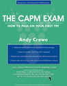The CAPM Exam: How to Pass on Your First Try