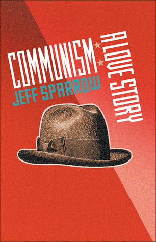 Communism by Jeff Sparrow