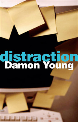 Ebook Distraction: A Philosopher's Guide To Being Free by Damon  Young TXT!