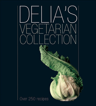 delia-s-vegetarian-collection-over-250-recipes