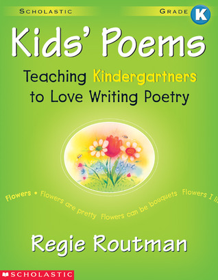 Kids' Poems by Regie Routman