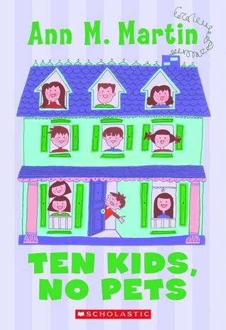 Ten Kids, No Pets by Ann M. Martin