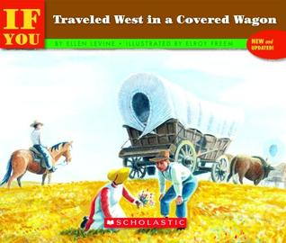 if-you-traveled-west-in-a-covered-wagon