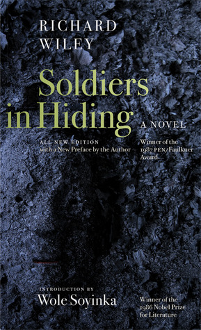 Soldiers in Hiding by Richard Wiley