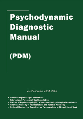 Psychodynamic Diagnostic Manual by Alliance of Psychoanalytic ...
