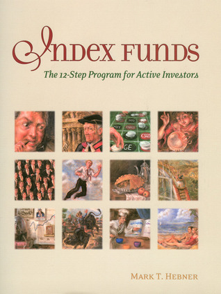 Index Funds: The 12-Step Program for Active Investors