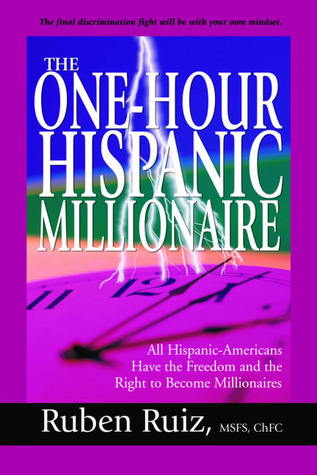 the-one-hour-hispanic-millionaire-all-hispanic-americans-have-the-freedom-and-the-right-to-become-millionaires