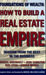 How to Build a Real Estate Empire: Wisdom from the Best in the Business