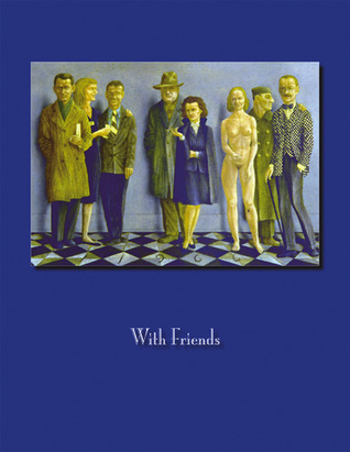 With Friends: Six Magic Realists, 1940-1965