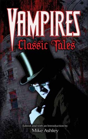 Vampires: Classic Tales